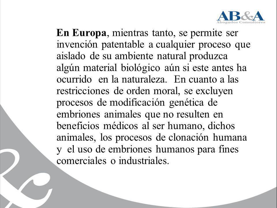 En Europa, mientras tanto, se permite ser invención patentable a cualquier proceso que aislado de su ambiente natural produzca algún material biológic