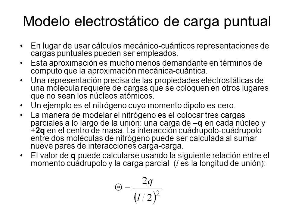 Modelo electrostático de carga puntual En lugar de usar cálculos mecánico-cuánticos representaciones de cargas puntuales pueden ser empleados. Esta ap