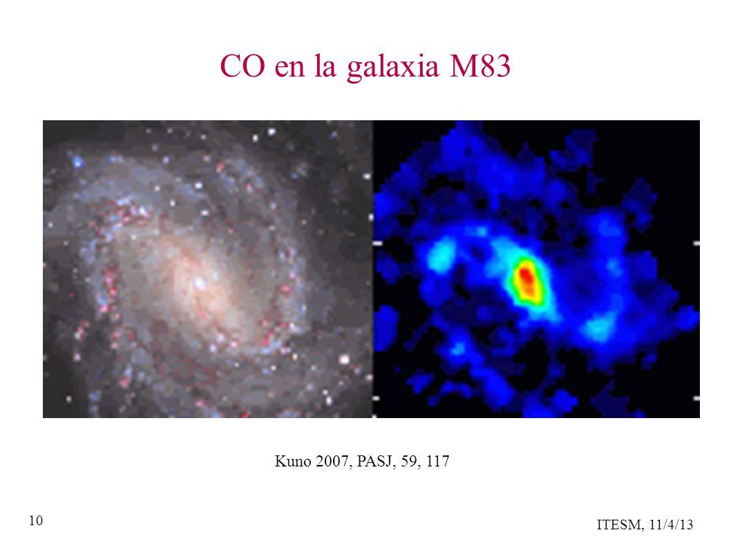 ITESM, 11/4/13 10 CO en la galaxia M83 Kuno 2007, PASJ, 59, 117