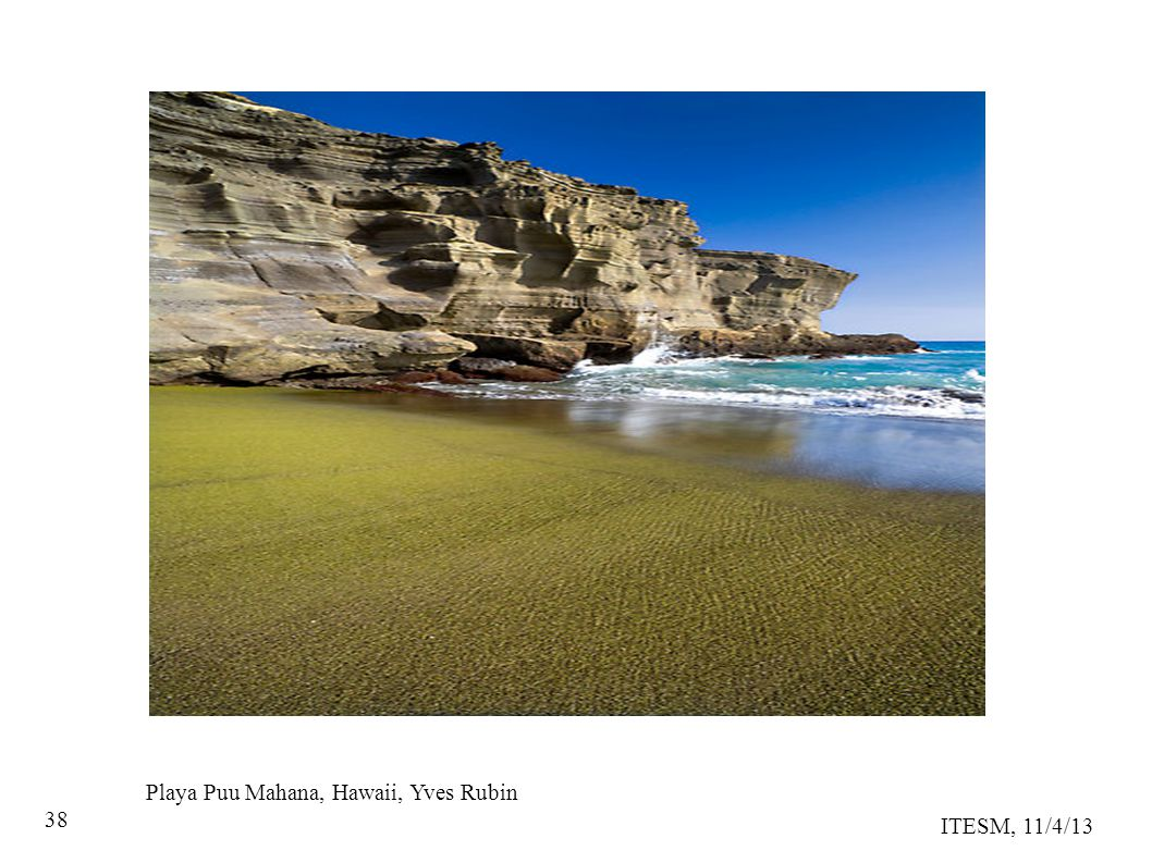 ITESM, 11/4/13 38 Playa Puu Mahana, Hawaii, Yves Rubin