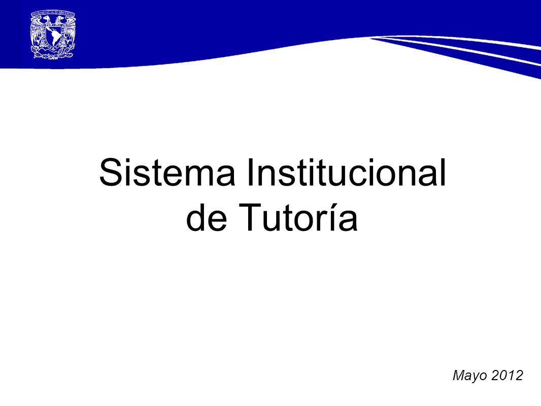 Mayo 2012 Sistema Institucional de Tutoría