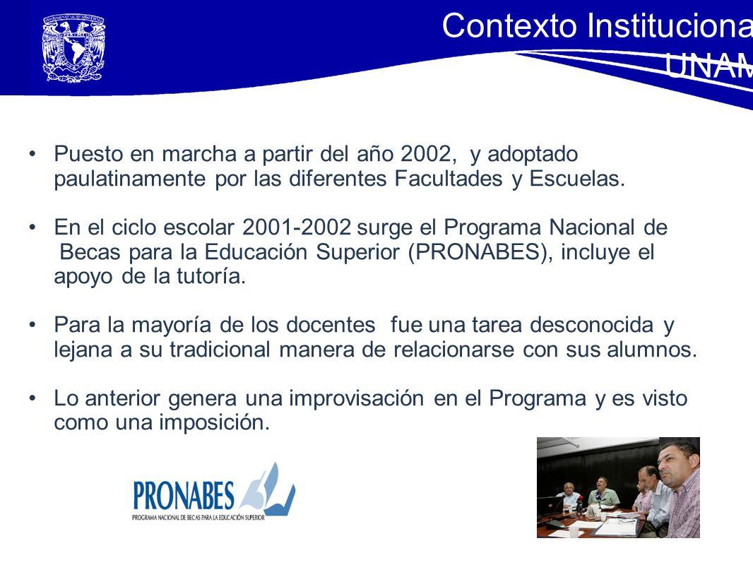 Puesto en marcha a partir del año 2002, y adoptado paulatinamente por las diferentes Facultades y Escuelas. En el ciclo escolar 2001-2002 surge el Pro