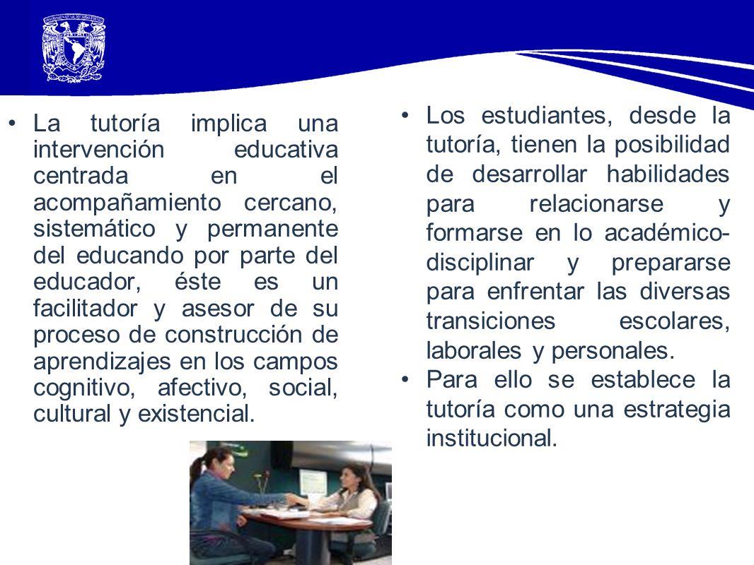 La tutoría implica una intervención educativa centrada en el acompañamiento cercano, sistemático y permanente del educando por parte del educador, ést