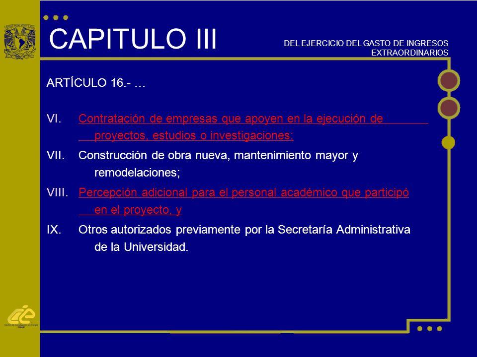 CAPITULO III ARTÍCULO 16.- … VI.
