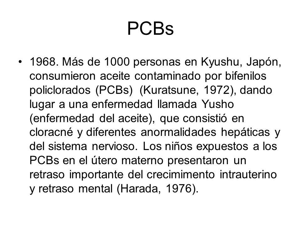 PCBs 1968. Más de 1000 personas en Kyushu, Japón, consumieron aceite contaminado por bifenilos policlorados (PCBs) (Kuratsune, 1972), dando lugar a un