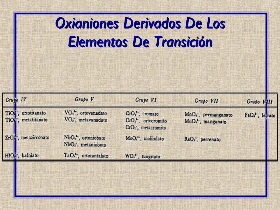 La gran variedad de propiedades de los oxianiones, particularmente su facilidad de formación, impide la aplicación de un método universal para su preparación La mayoría de aniones que existen en la naturaleza son oxianiones: PREPARACIÓN DE OXIANIONES –Los silicatos son los principales constituyentes de rocas como el granito y el basalto.