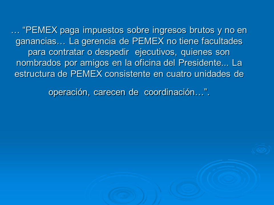 PEMEX tiene un pasivo laboral, que continúa creciendo y es mayor que sus activos.