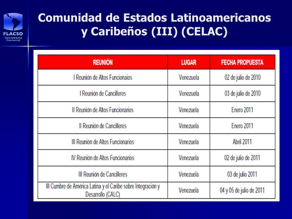 Comunidad de Estados Latinoamericanos y Caribeños (III) (CELAC)