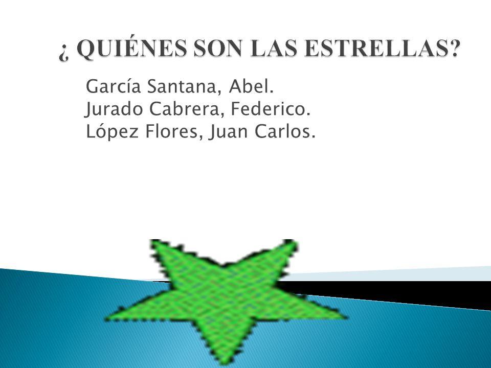 García Santana, Abel. Jurado Cabrera, Federico. López Flores, Juan Carlos.