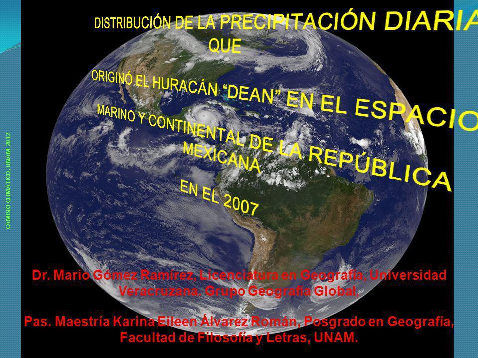 Dr. Mario Gómez Ramírez, Licenciatura en Geografía, Universidad Veracruzana. Grupo Geografía Global, Pas. Maestría Karina Eileen Álvarez Román, Posgra