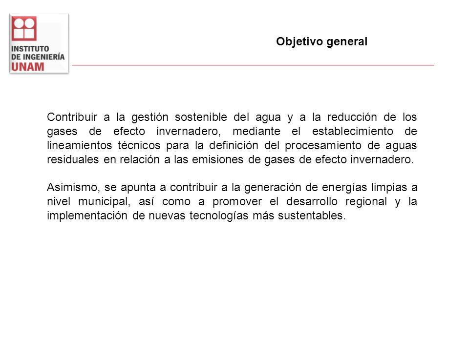Objetivo general Contribuir a la gestión sostenible del agua y a la reducción de los gases de efecto invernadero, mediante el establecimiento de linea