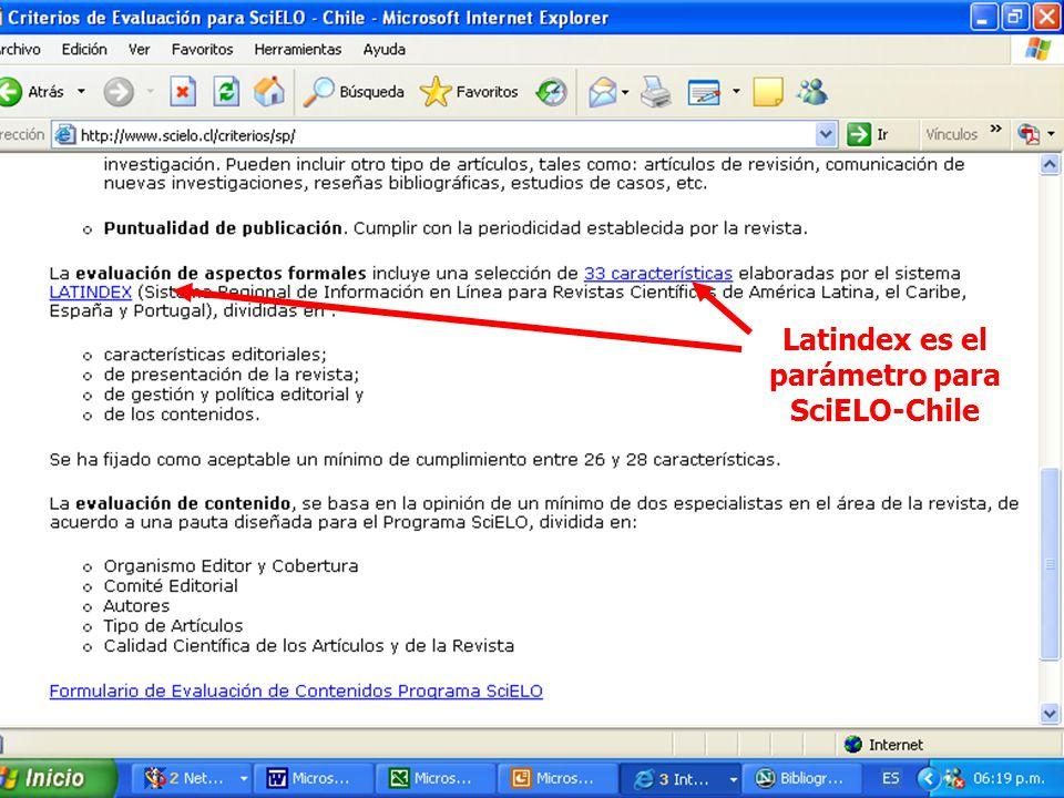 Latindex es el parámetro para SciELO-Chile