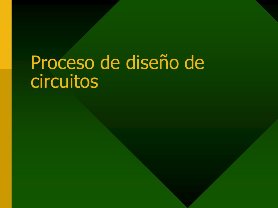 Proceso de diseño de circuitos