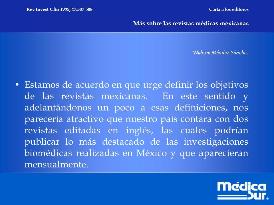 Estamos de acuerdo en que urge definir los objetivos de las revistas mexicanas.