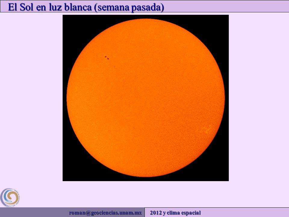 roman@geociencias.unam.mx 2012 y clima espacial El Sol en luz blanca (semana pasada)