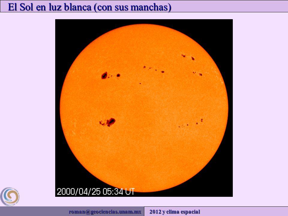 roman@geociencias.unam.mx 2012 y clima espacial El Sol en luz blanca (con sus manchas)