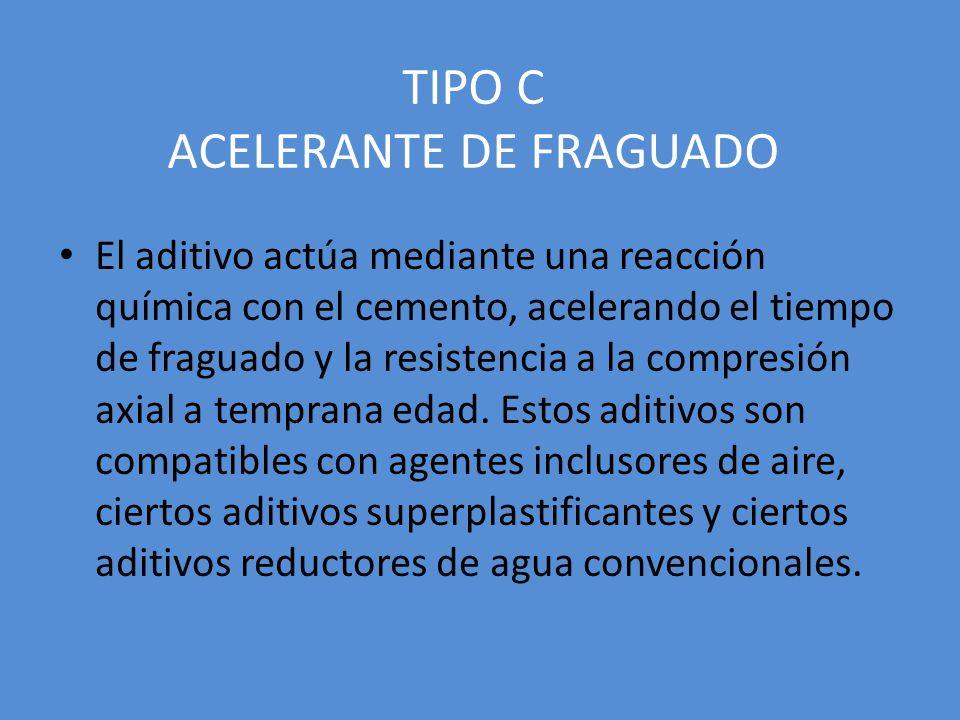 TIPO C ACELERANTE DE FRAGUADO El aditivo actúa mediante una reacción química con el cemento, acelerando el tiempo de fraguado y la resistencia a la compresión axial a temprana edad.