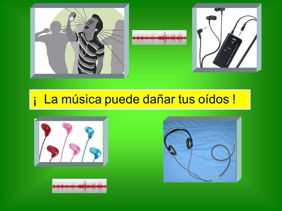¡ La música puede dañar tus oídos !
