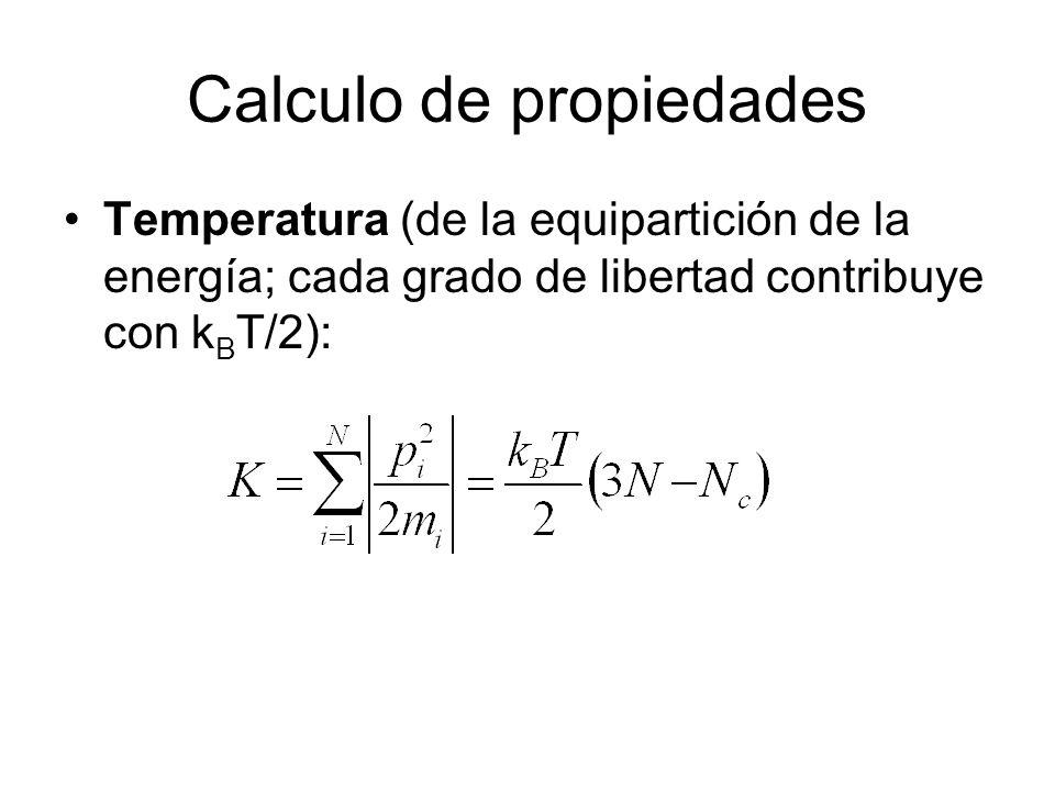 Calculo de propiedades Función de Distribución Radial Función de Distribución por Pares g(r) da la probabilidad de encontrar un átomo a una distancia r de otro átomo comparado con la distribución de un gas ideal.