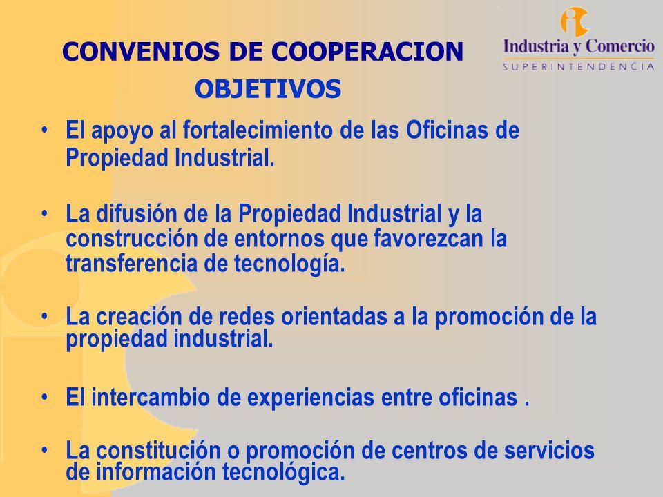 El apoyo al fortalecimiento de las Oficinas de Propiedad Industrial. La difusión de la Propiedad Industrial y la construcción de entornos que favorezc