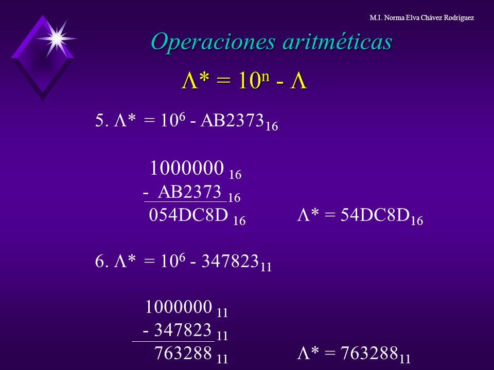5. * = 10 6 - AB2373 16 1000000 16 - AB2373 16 054DC8D 16 * = 54DC8D 16 6. * = 10 6 - 347823 11 1000000 11 - 347823 11 763288 11 * = 763288 11 * = 10