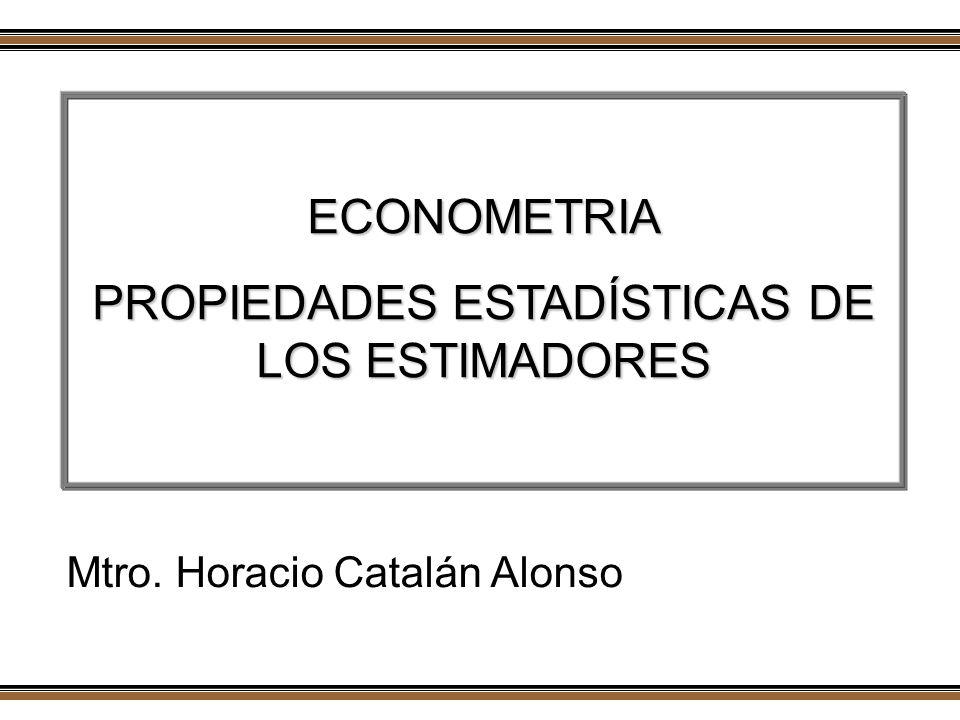 Horacio Catalán Alonso Econometría Es un error de medición con respecto a Y El modelo de regresión es sólo una proyección de las variables X en el espacio k-dimensional ( ) que aproxima a Y No se considera un modelo estocástico