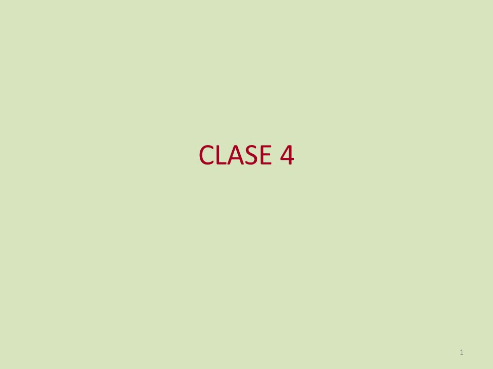 CLASE 4 1
