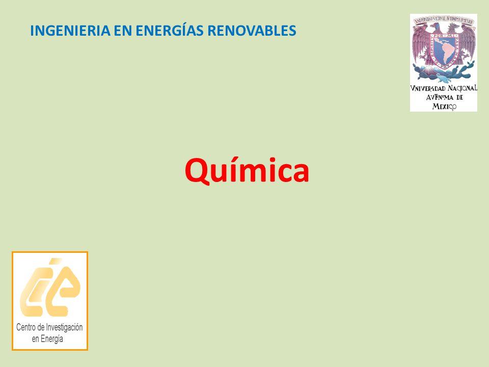 Química INGENIERIA EN ENERGÍAS RENOVABLES