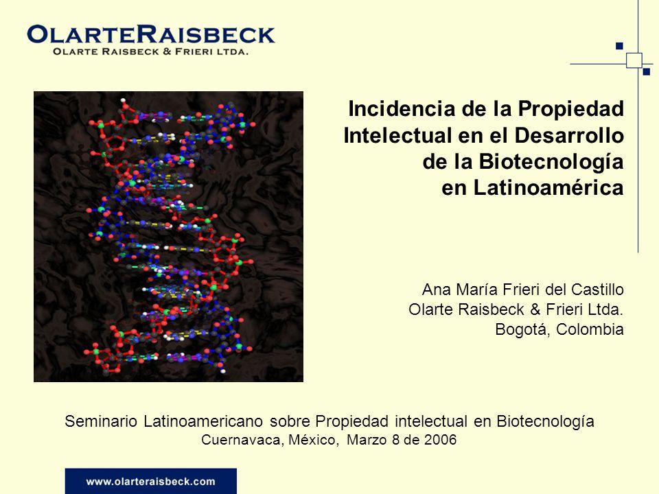 PI Y DESARROLLO J.Solleiro- CamBioTec 2002 (Iniciativa Canadiense- Latinoamericana en Biotecnología para el desarrollo Sustentable) radiografía de la situación de la industria biotecnológica en LA para el año 2000 -2002 Otros aspectos relacionados con la Industria Biotecnológica en Latinoamérica: Fuentes financiamiento investigación Legislación en PI inventos biotech Evaluación cuantitativa y cualitativa de Industrias