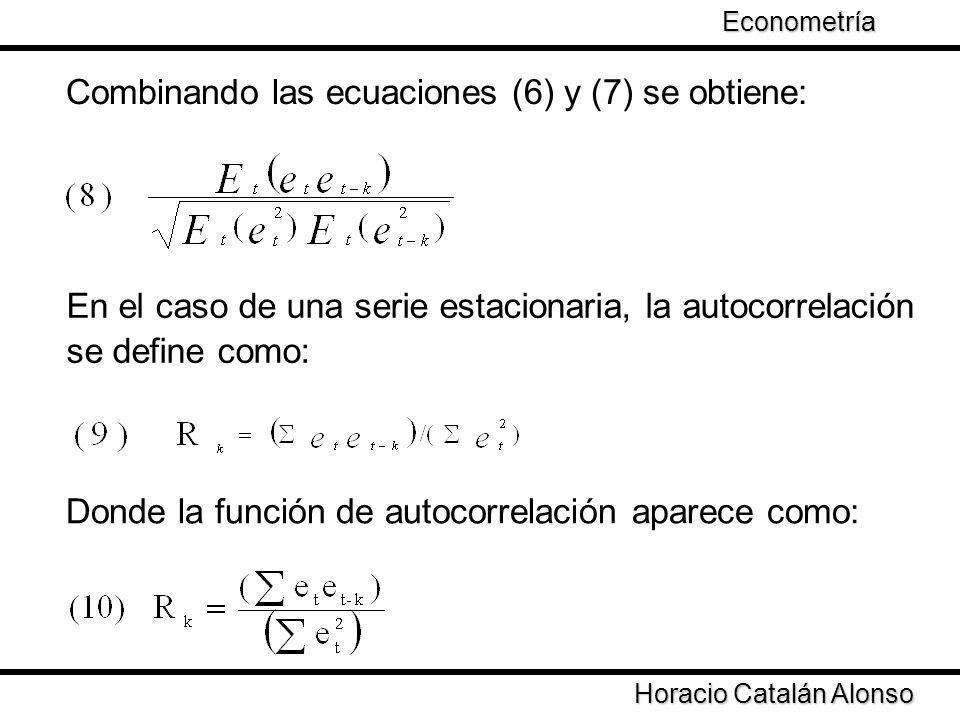 Combinando las ecuaciones (6) y (7) se obtiene: En el caso de una serie estacionaria, la autocorrelación se define como: Donde la función de autocorre