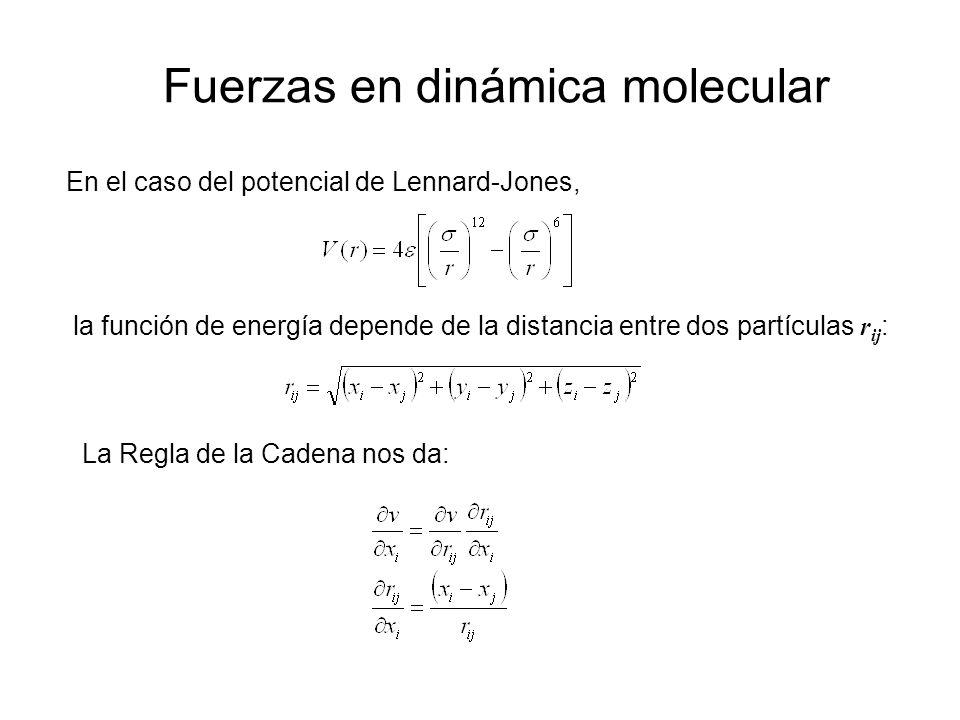 La fuerza que surge del potencial de Lennard-Jones La fuerza en la dirección x actúa sobre un átomo i debido a su interacción con el átomo j está dada por: