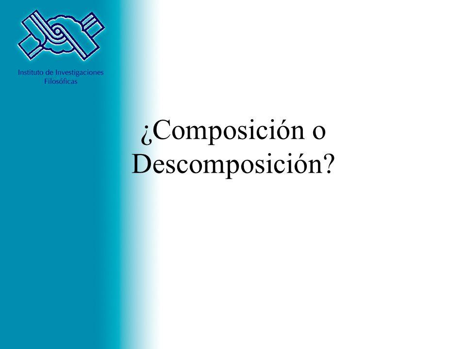 ¿Composición o Descomposición?