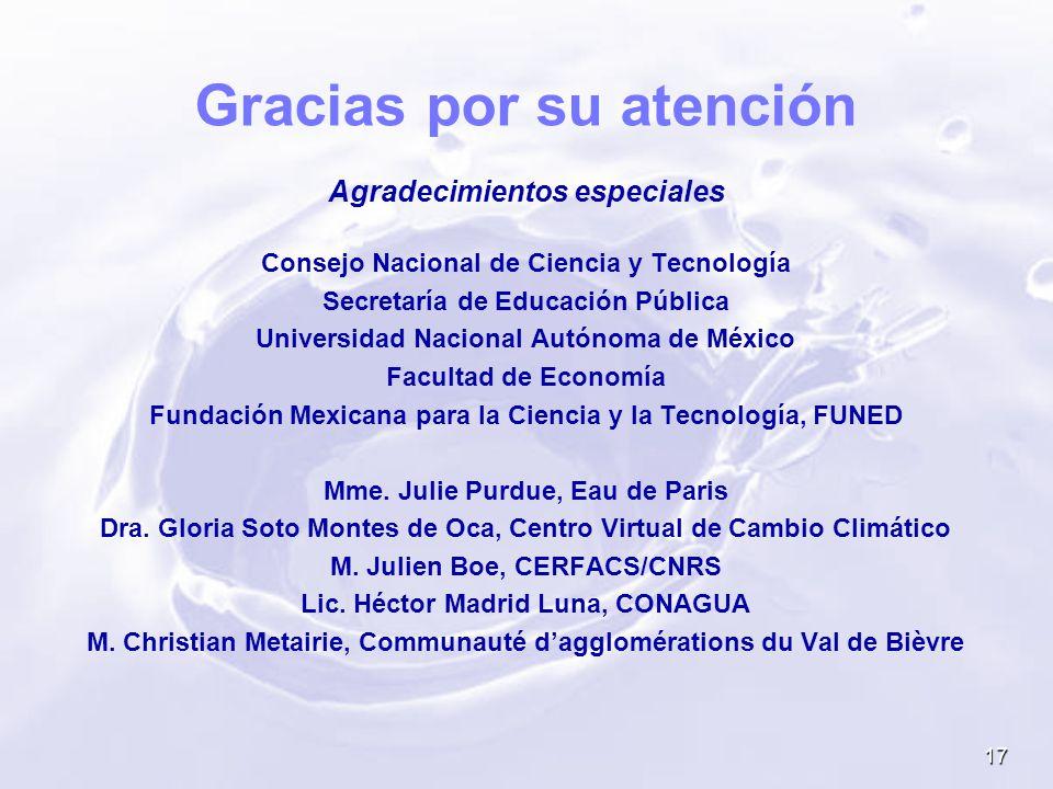 17 Gracias por su atención Agradecimientos especiales Consejo Nacional de Ciencia y Tecnología Secretaría de Educación Pública Universidad Nacional Au