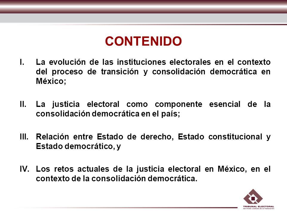 IV.Los retos actuales de la justicia electoral en México, en el contexto de la consolidación democrática.