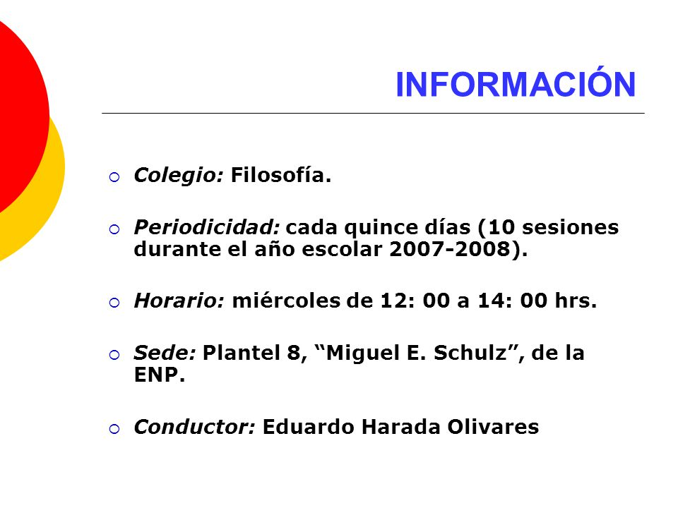 INFORMACIÓN Colegio: Filosofía.