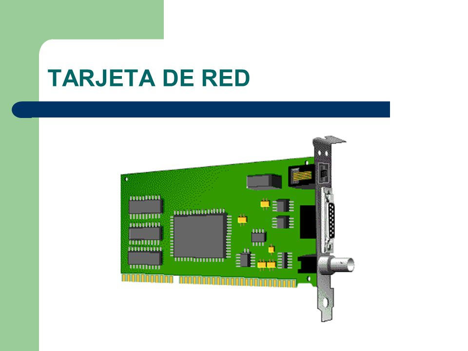 La tarjeta de red (NIC) es la que conecta físicamente al ordenador a la red.