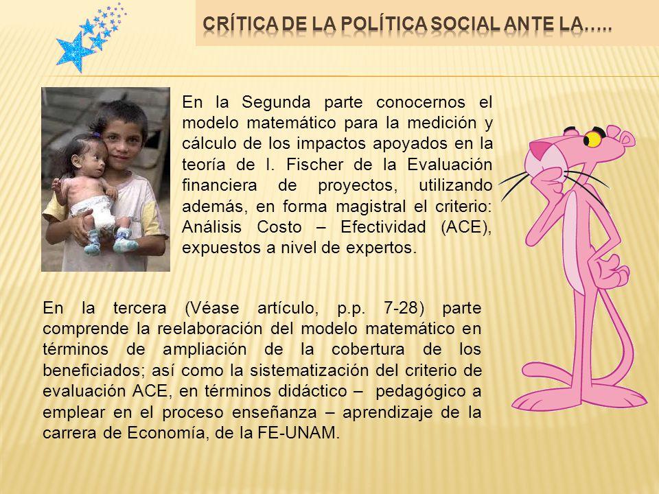 Finalmente destacamos la crítica de la política social ante la desnutrición en Argentina (Véase artículos p.p.