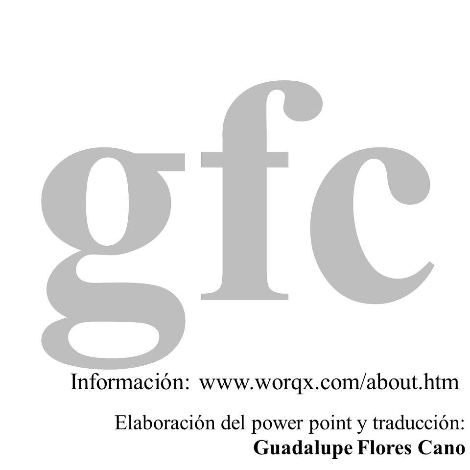 Información: www.worqx.com/about.htm Elaboración del power point y traducción: Guadalupe Flores Cano