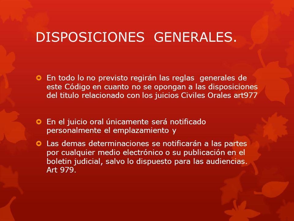 OBLIGACIONES DE LAS PARTES PRESENTARSE A LAS AUDIENCIAS PERSONALMENTE O POR MEDIO DE APODERADO JUDICIAL.