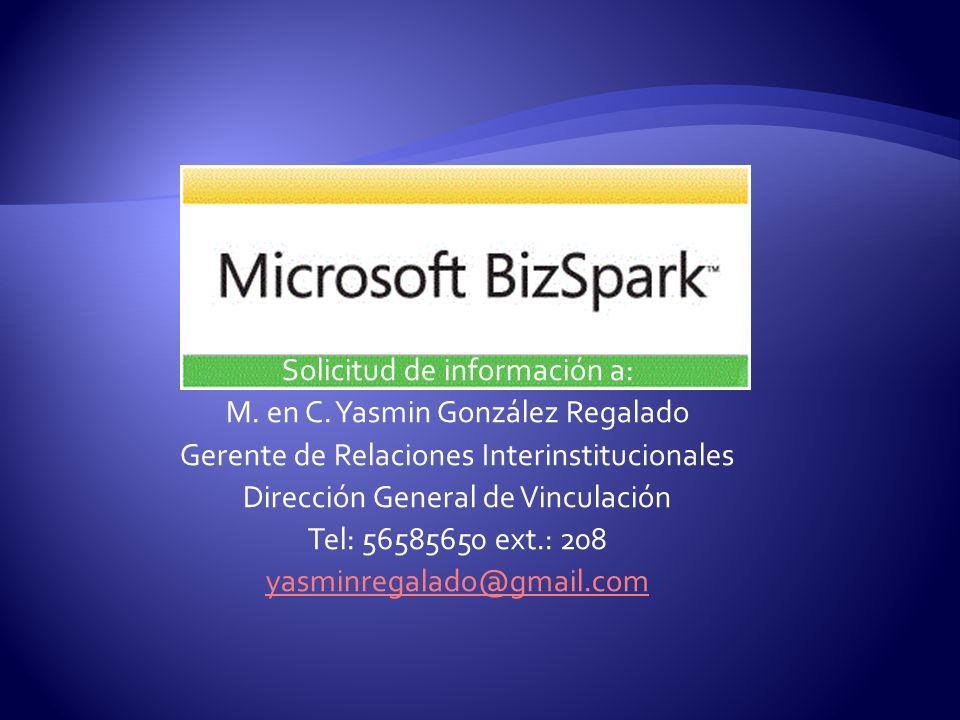 Solicitud de información a: M. en C. Yasmin González Regalado Gerente de Relaciones Interinstitucionales Dirección General de Vinculación Tel: 5658565