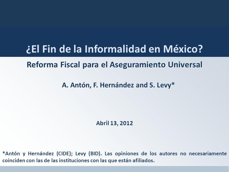 Reforma Fiscal para el Aseguramiento Universal A. Antón, F.