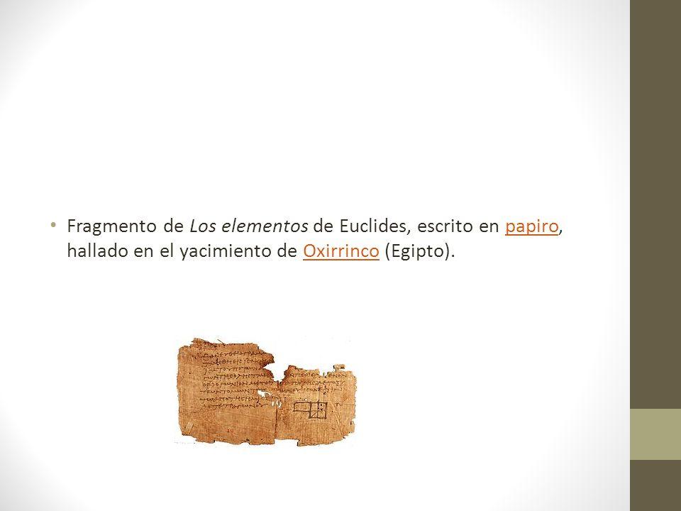 Fragmento de Los elementos de Euclides, escrito en papiro, hallado en el yacimiento de Oxirrinco (Egipto).papiroOxirrinco