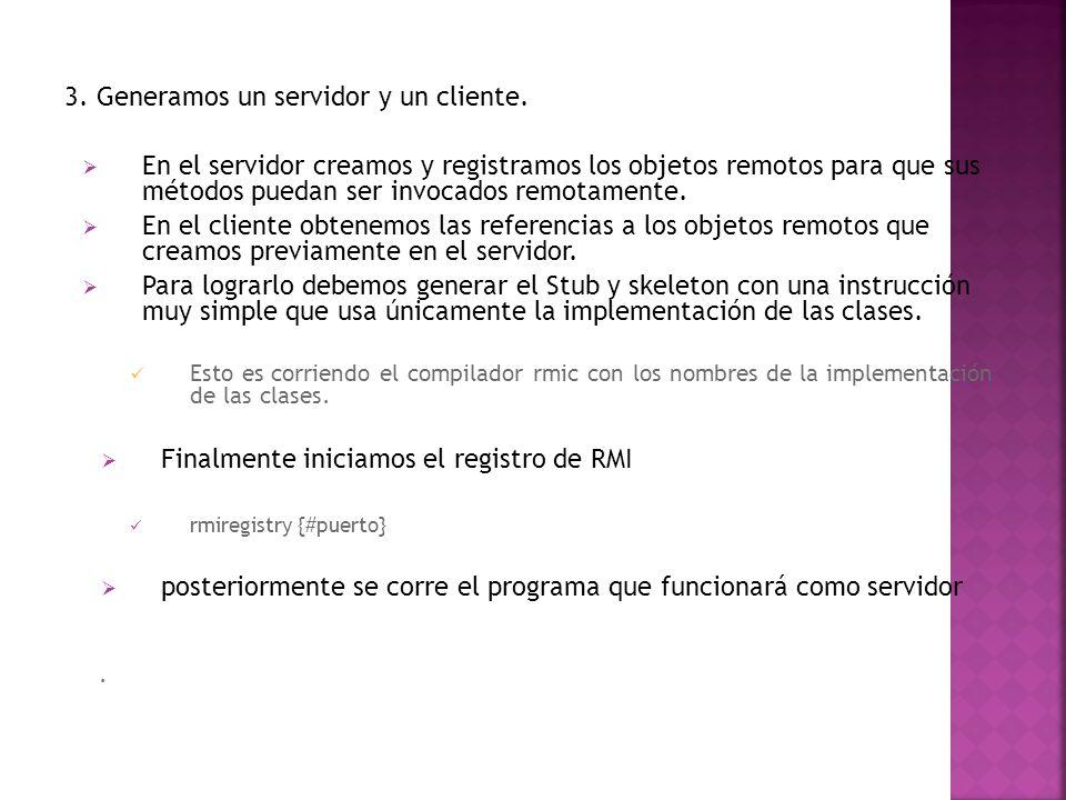 3.Generamos un servidor y un cliente.