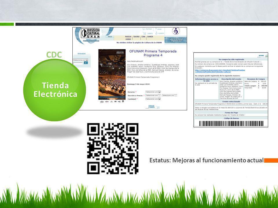 Estatus: Mejoras al funcionamiento actual CDC Tienda Electrónica