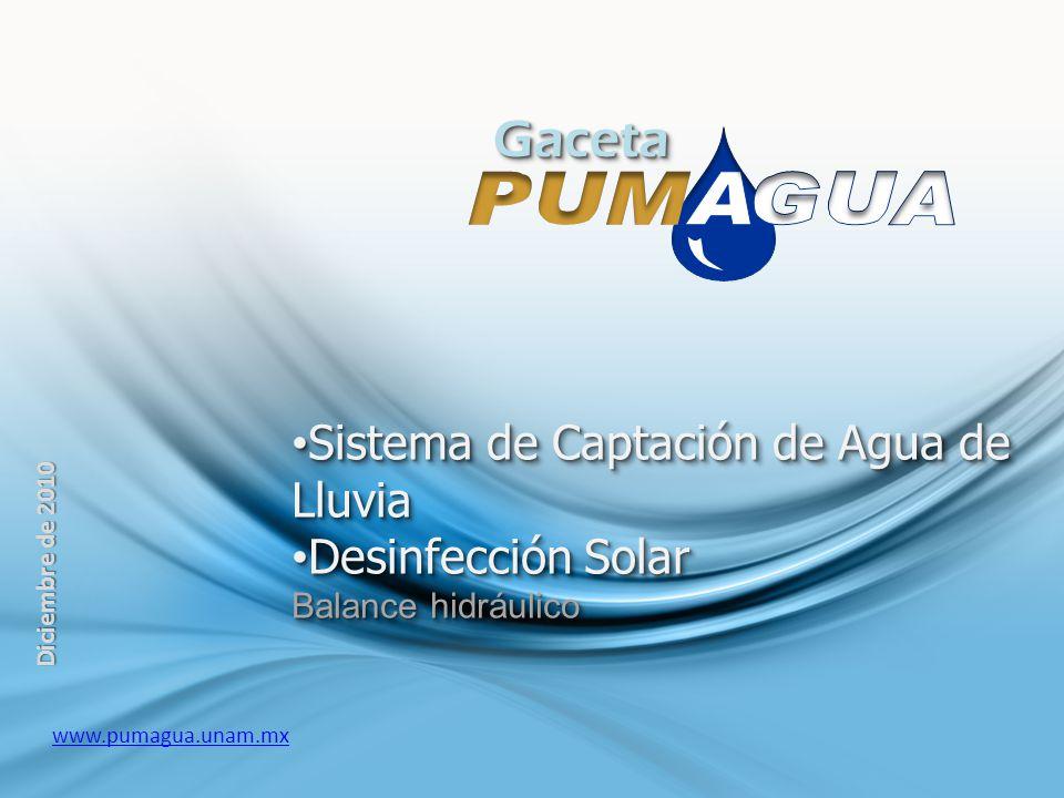 GacetaGaceta Sistema de Captación de Agua de LluviaSistema de Captación de Agua de Lluvia Desinfección SolarDesinfección Solar Balance hidráulico Sist
