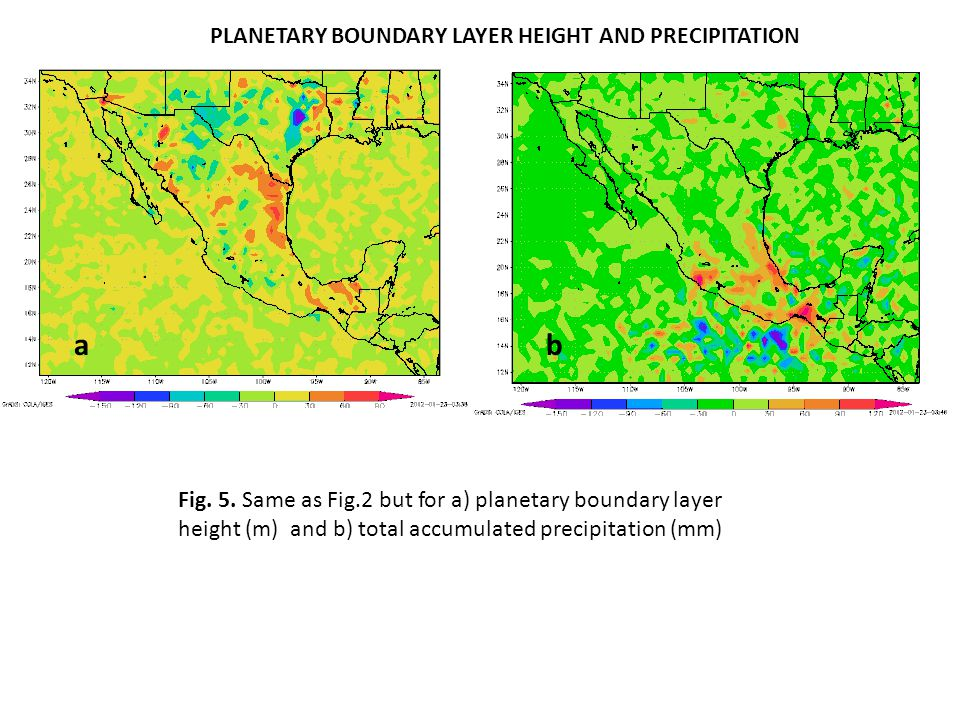 PLANETARY BOUNDARY LAYER HEIGHT AND PRECIPITATION ab Fig. 5. Same as Fig.2 but for a) planetary boundary layer height (m) and b) total accumulated pre