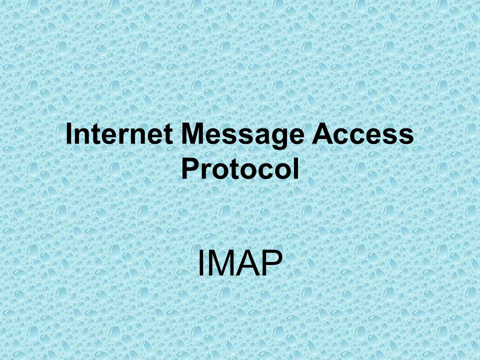 Internet Message Access Protocol IMAP