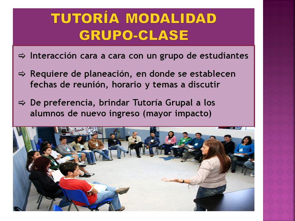 Interacción cara a cara con un grupo de estudiantes Requiere de planeación, en donde se establecen fechas de reunión, horario y temas a discutir De pr