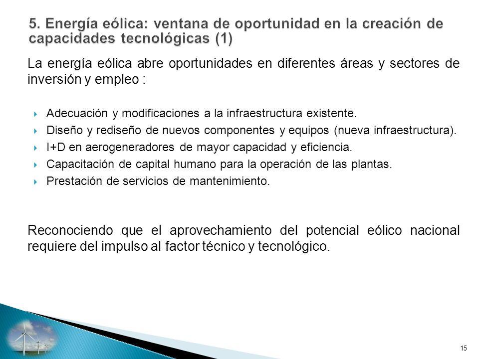 La energía eólica abre oportunidades en diferentes áreas y sectores de inversión y empleo : Adecuación y modificaciones a la infraestructura existente.
