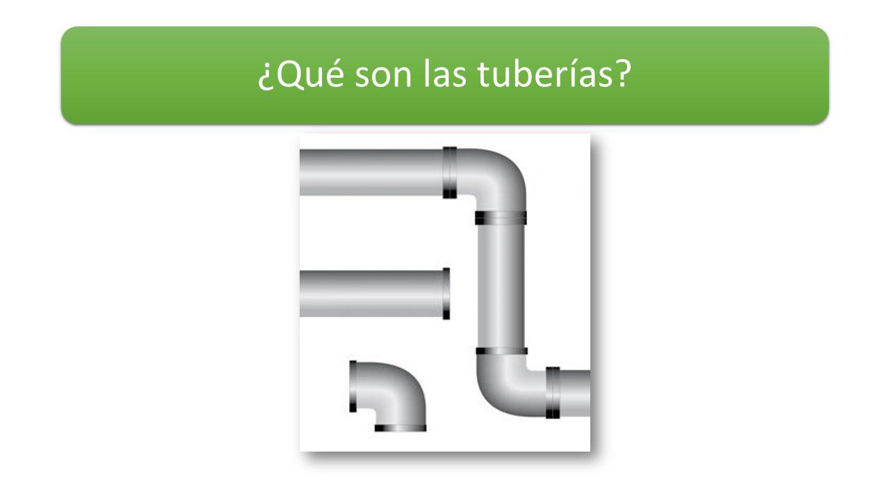 ¿Qué son las tuberías?